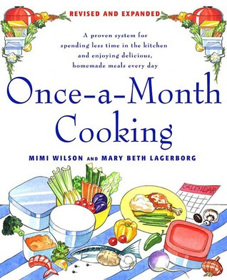 Once-A-Month Cooking, Revised Edition by Mimi Wilson