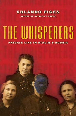 The Whisperers by Orlando Figes