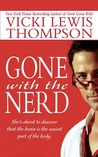 Gone With the Nerd (Nerds, #4)