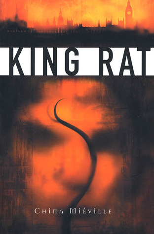 King Rat by China Miéville