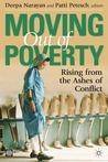 Moving Out of Poverty: Rising from the Ashes of Conflict
