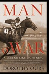 Man o' War by Dorothy Ours