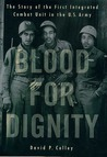 Blood for Dignity by David P. Colley
