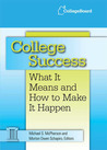 College Success: What It Means and How to Make It Happen