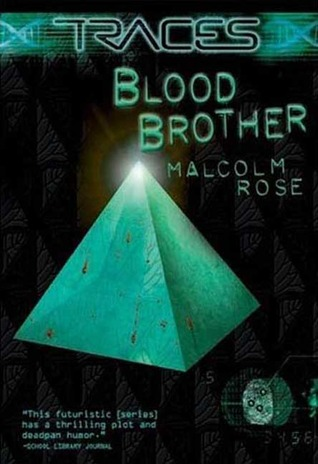 Blood Brother by Malcolm Rose