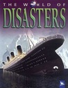 The World of Disasters