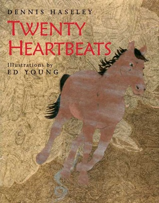Twenty Heartbeats by Dennis Haseley