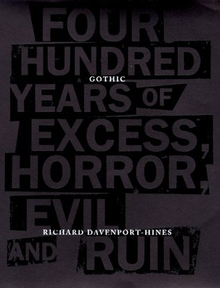 Gothic by Richard Davenport-Hines
