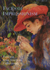 Faces of Impressionism: Portraits from American Collections