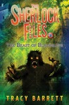 The Beast of Blackslope (The Sherlock Files #2)