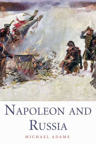 Napoleon and Russia by Michael Adams