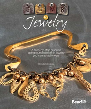 Junk to Jewelry by Brenda Schweder