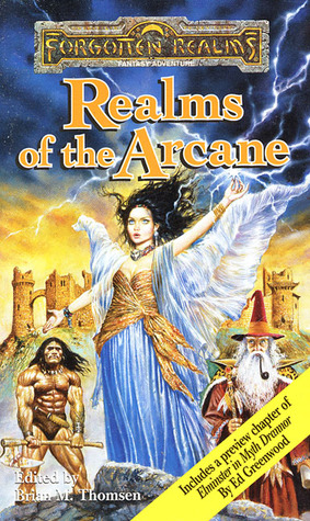 Realms of the Arcane by Brian M. Thomsen