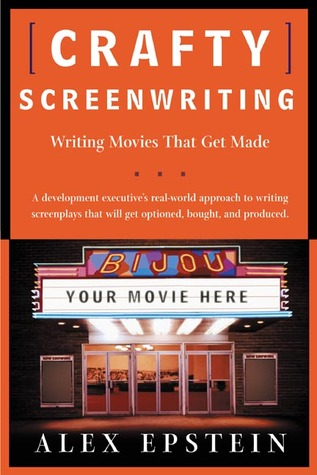 Crafty Screenwriting by Alex Epstein