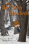 The Boy Who Howled by Timothy Power