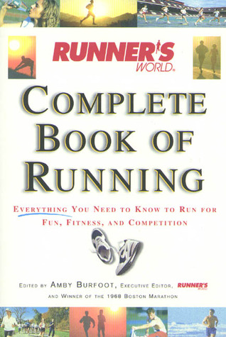 Runner's World Complete Book of Running by Amby Burfoot