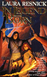 In Legend Born (Chronicles of Sirkara, #1)