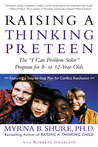 "Raising a Thinking Preteen: The ""I Can Problem Solve"" Program for 8- to 12- Year-Olds"