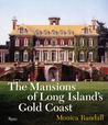 The Mansions of Long Island's Gold Coast: Revised and Expanded