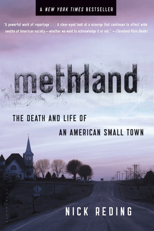Goodreads | Methland: The Death and Life of an American Small Town