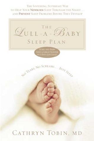 The Lull-A-Baby Sleep Plan by Cathryn Tobin