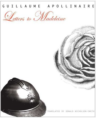Letters to Madeleine by Guillaume Apollinaire