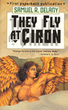 They Fly At Çiron: A Novel