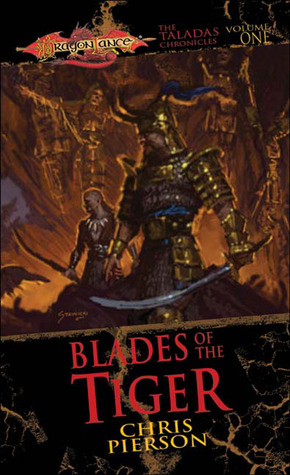 Blades of the Tiger (Dragonlance: Taladas, #1)