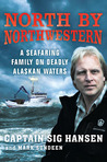 North by Northwestern by Sig Hansen