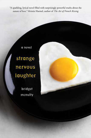 Strange Nervous Laughter by Bridget McNulty