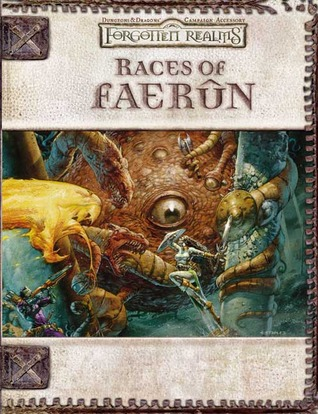 Races of Faerûn (Forgotten Realms) by Eric L. Boyd