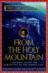From the Holy Mountain: A Journey among the Christians of the Middle East