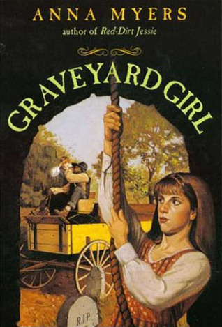 Review Graveyard Girl by Anna Myers PDF