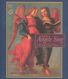 And the Angels Sing: A Song Book of Classic Christmas Carols