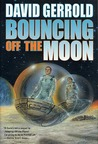 Bouncing Off the Moon by David Gerrold