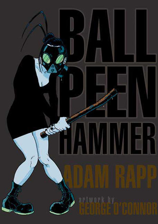 Ball Peen Hammer by Adam Rapp