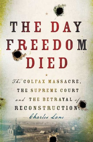 The Day Freedom Died by Charles Lane
