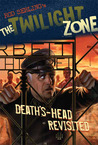 The Twilight Zone: Deaths-Head Revisited