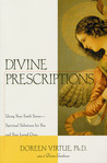 Divine Perscriptions : Using Your Sixth Sense-Spiritual Solutions