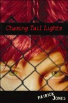 Chasing Tail Lights by Patrick Jones