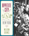 Appetite City: A Culinary History of New York