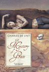 The Mystery of Grace by Charles de Lint
