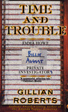 Time and Trouble (Howe & August, #2)