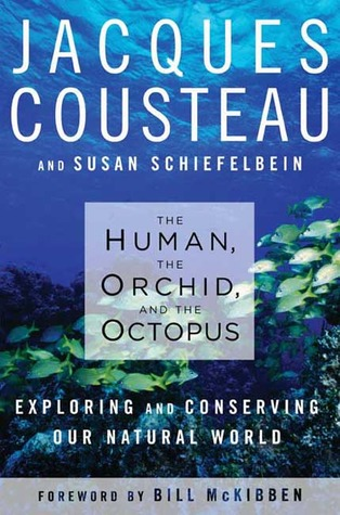 The Human, the Orchid and the Octopus by Jacques-Yves Cousteau