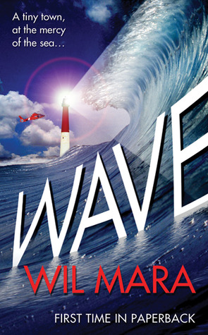 Wave by Wil Mara