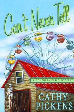 Can't Never Tell by Cathy Pickens