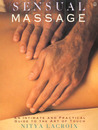 Sensual Massage: An Intimate and Practical Guide to the Art of Touch