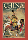 China Through The Eyes of the West: From Marco Polo to the Last Emporer
