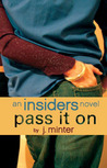 Pass It On by J. Minter