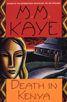 Death in Kenya by M.M. Kaye